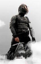 Ten Words | Winter Soldier. by soldatbarnes