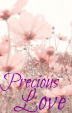 Precious Love by YourDayTimeDream