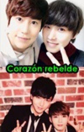 [KyuMin/YeWook] Corazón rebelde by AnySung