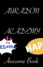 Auradon  Academy by StephenCastillo2