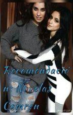 Recomendación: Novelas Camren  by Twynion_Tef