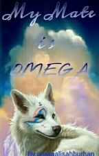 My Mate is Omega by najwaalisahburhan