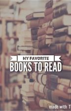 My Favorite Books To Read  by Brainless-Geek