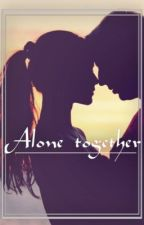 Alone together by EngravedOnTheSkyn