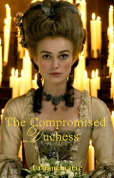 The Compromised Duchess