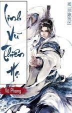 Linh Vũ Thiên Hạ - Sói Già by MrBin14