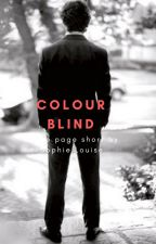 Colourblind by Sophie_Louise246
