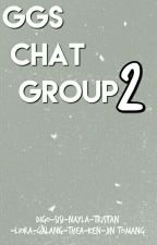 GGS chat group 2 by aprilstory_9