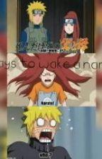 Three ways to wake a Naruto by Harunolary