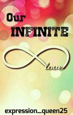 Our Infinite Love by expression_queen25