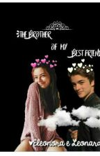 The brother of my best friend (#wattys2017) by alexecomylive