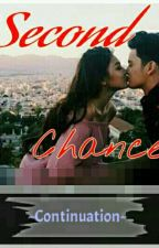 Second Chance (-CONTINUATION-) by mjandgdalways