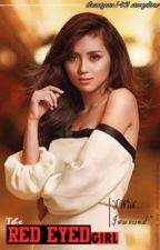 The RED-EYED girl [Kathniel Fanfic] by ihartyou143