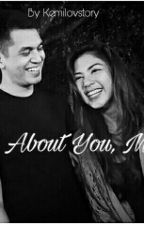 All About You, Mila [Very Slow Update] by Kemilovstory