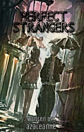 Perfect Strangers by patriceavb