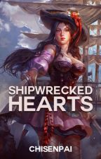 Shipwrecked Hearts (Seven Seas Saga #1) by CHISENPAI