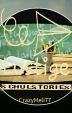 Lustige und coole Stories aus meiner Schulzeit by CrazyMeli77