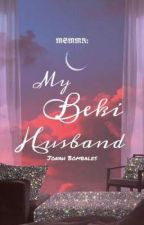 My Beki Husband (The Mission: Searching My Miss Right Side Story Of Francis) by AmISaying