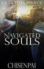 Navigated Souls (Seven Seas Saga #2) by CHISENPAI