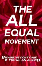 The All Equal Movement by allequal