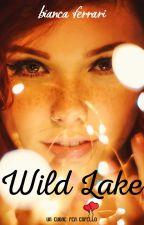 Wild Lake - Cerchi nell'acqua by Bianca__Ferrari