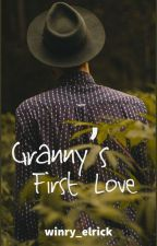 Granny's First Love by winry_elrick
