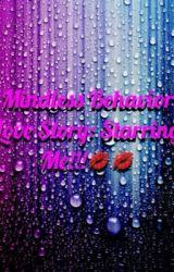 Mindless behavior love story starring me!!!💋💋 by Jazzylila3321