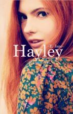 Hayley by speakandbeHeard