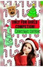 Only For Girls Competition. Christmas Editor  by FaLLenANnGel