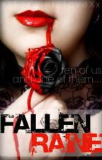 Fallen Raine {Completed} by xXForever_LoveXx