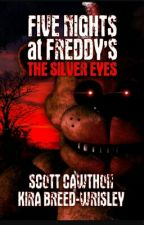 Five Nights At Freddy's The Silver Eyes by BLaura_26