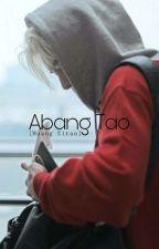 Abang Tao [EXO]✔ by WindyJoana