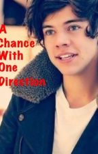 A Chance with one direction by GeorgiaSutton