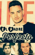 EL PADRE PERFECTO {ZiAm} by LiamBottoms_Lover18