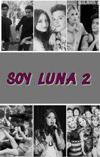 Soy Luna 2 by horanxsevilla