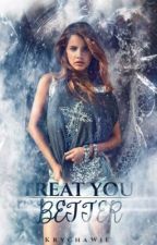 Treat You Better/A. Milik by KrychaWie