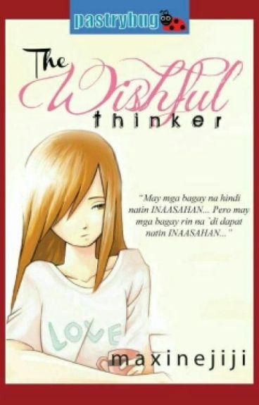 THE WISHFUL THINKER by maxinejiji