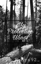 My Protective Wings✔[completed] by eunra92_