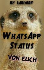 WhatsApp Status Von euch ♥♡♥ by larimby