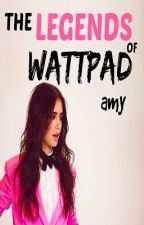 The Legends of Wattpad by -cupidity
