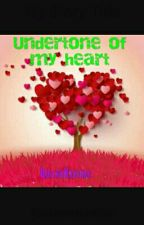 Undertone Of My Heart by FlatEarthQueen