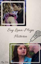 Soy Luna- Moja historia[zawieszone] by SoyKelnereczka