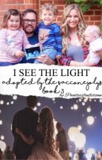 I See The Light: Book 3 in the Adopted by the SACCONEJOLYs series by Pointlessfanfictionn