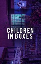 أطفال في صناديق . by Cyillusions