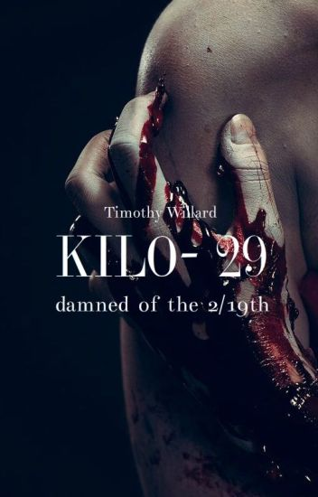 Kilo-29 (Damned of the 2/19th, Book 15)