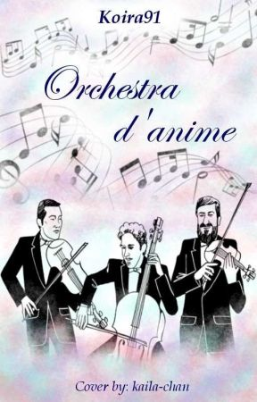 Orchestra d'anime by Koira91