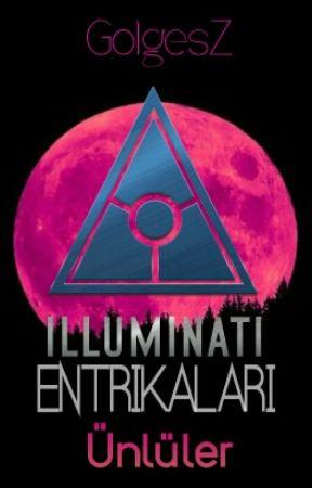 Illuminati Entrikaları Katy Perry Wattpad