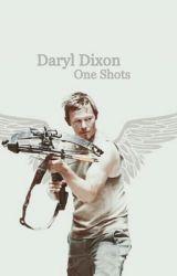 Daryl Dixon One Shots by dixondarlin