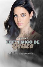 El enemigo de Grace.© (EES #2) by ElenaCorie1