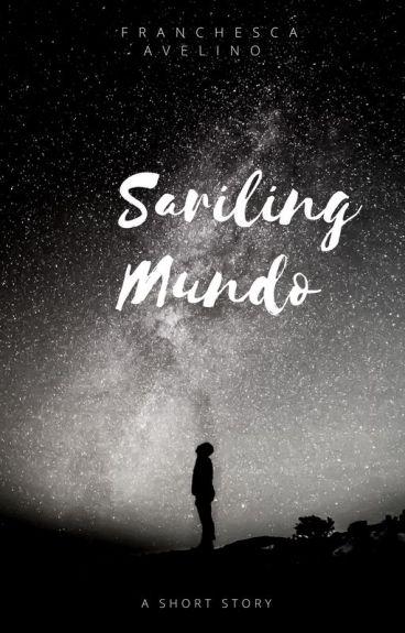 Sariling Mundo (A Short Story) by FranchescaAvelino